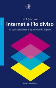 Internet e l'Io diviso